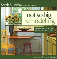 not-so-big-remodeling-book-sarah-susanka