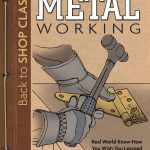 metal-working-back-to-shop-class