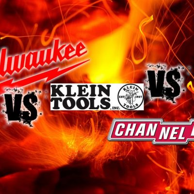 Klein vs Milwaukee vs Channellock – The Ultimate Tool Showdown